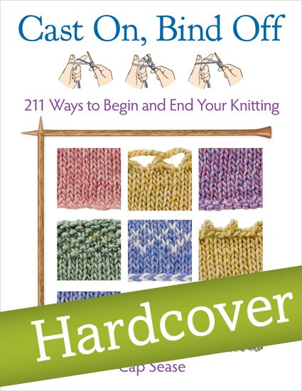 Cast On, Bind Off (Hardcover Edition)