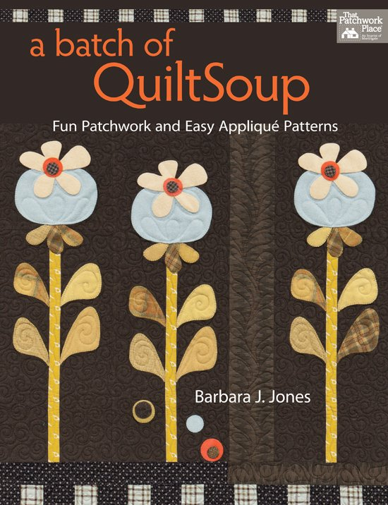 A Batch of Quilt Soup