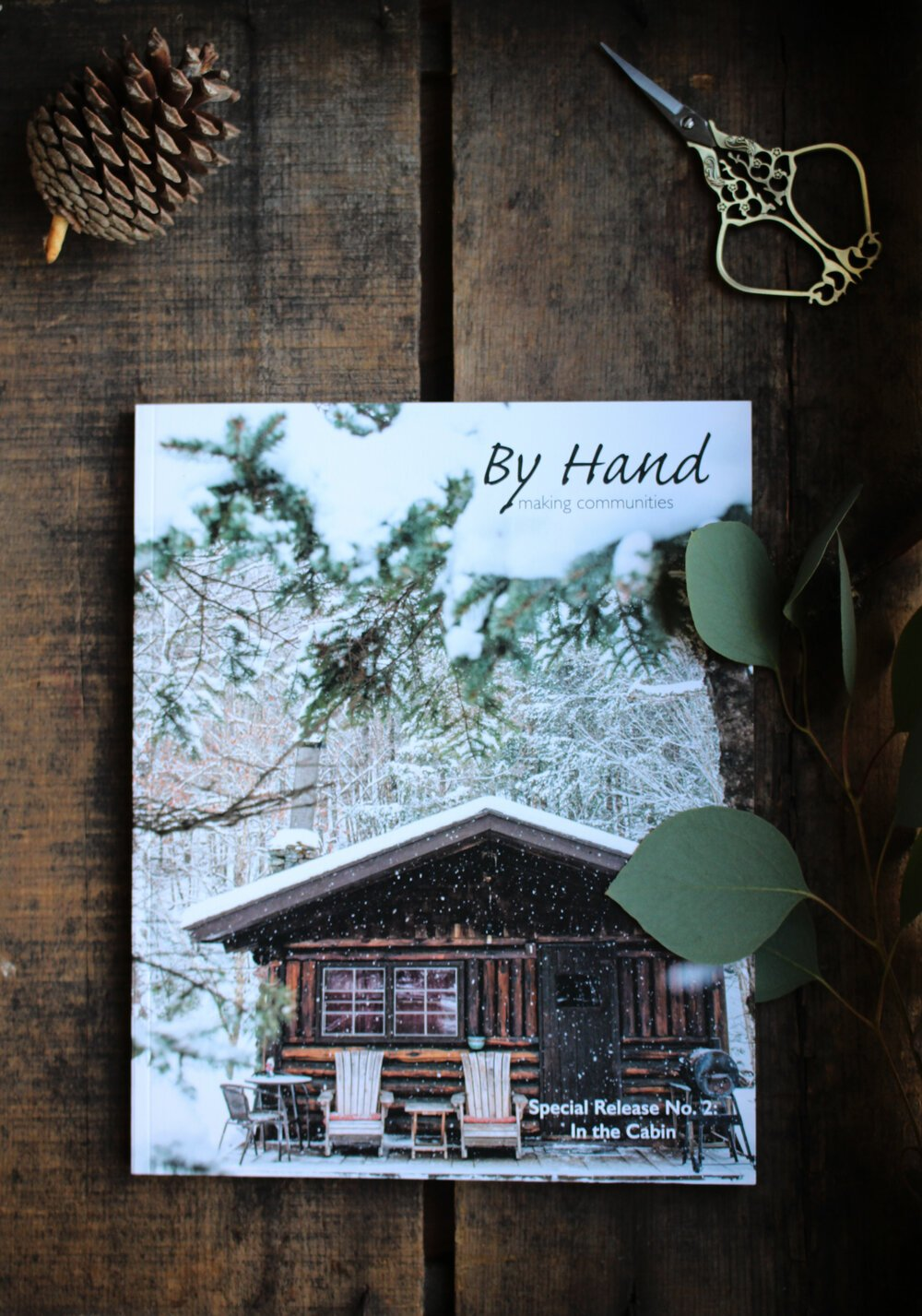 By Hand: Special Release, In the Cabin