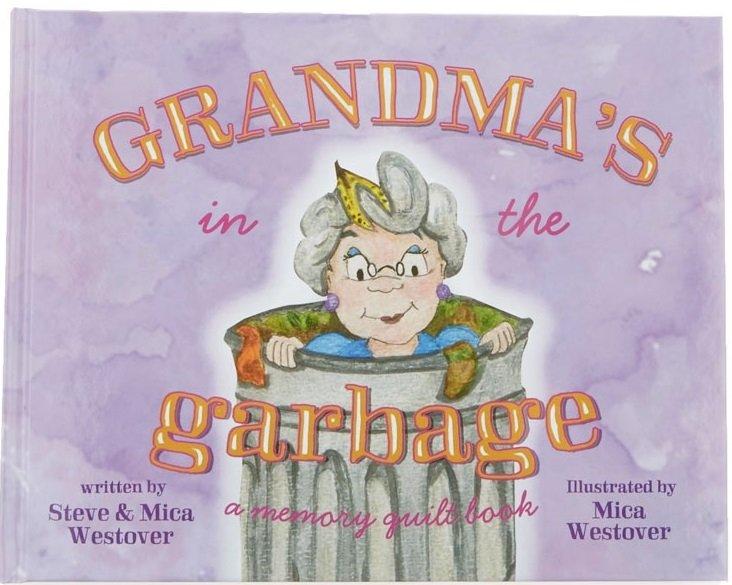 Grandma's in the Garbage