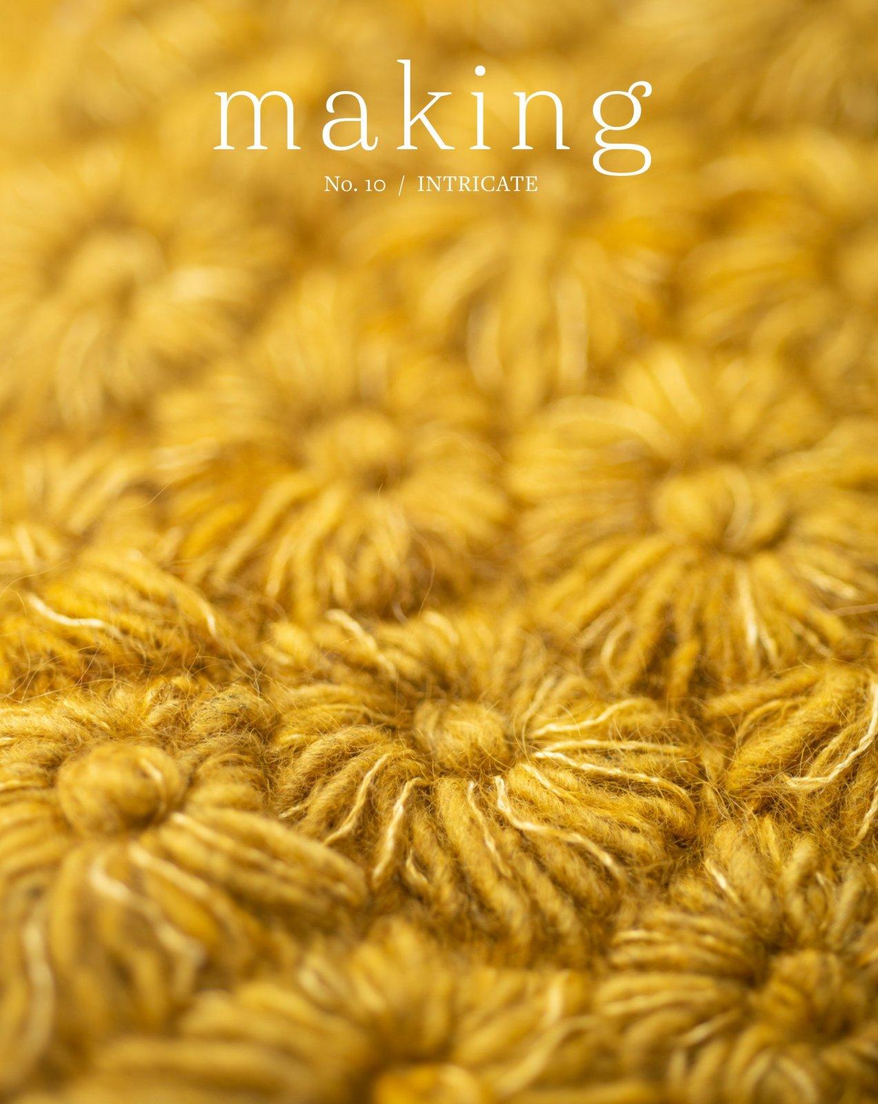 Making No.10 - Intricate
