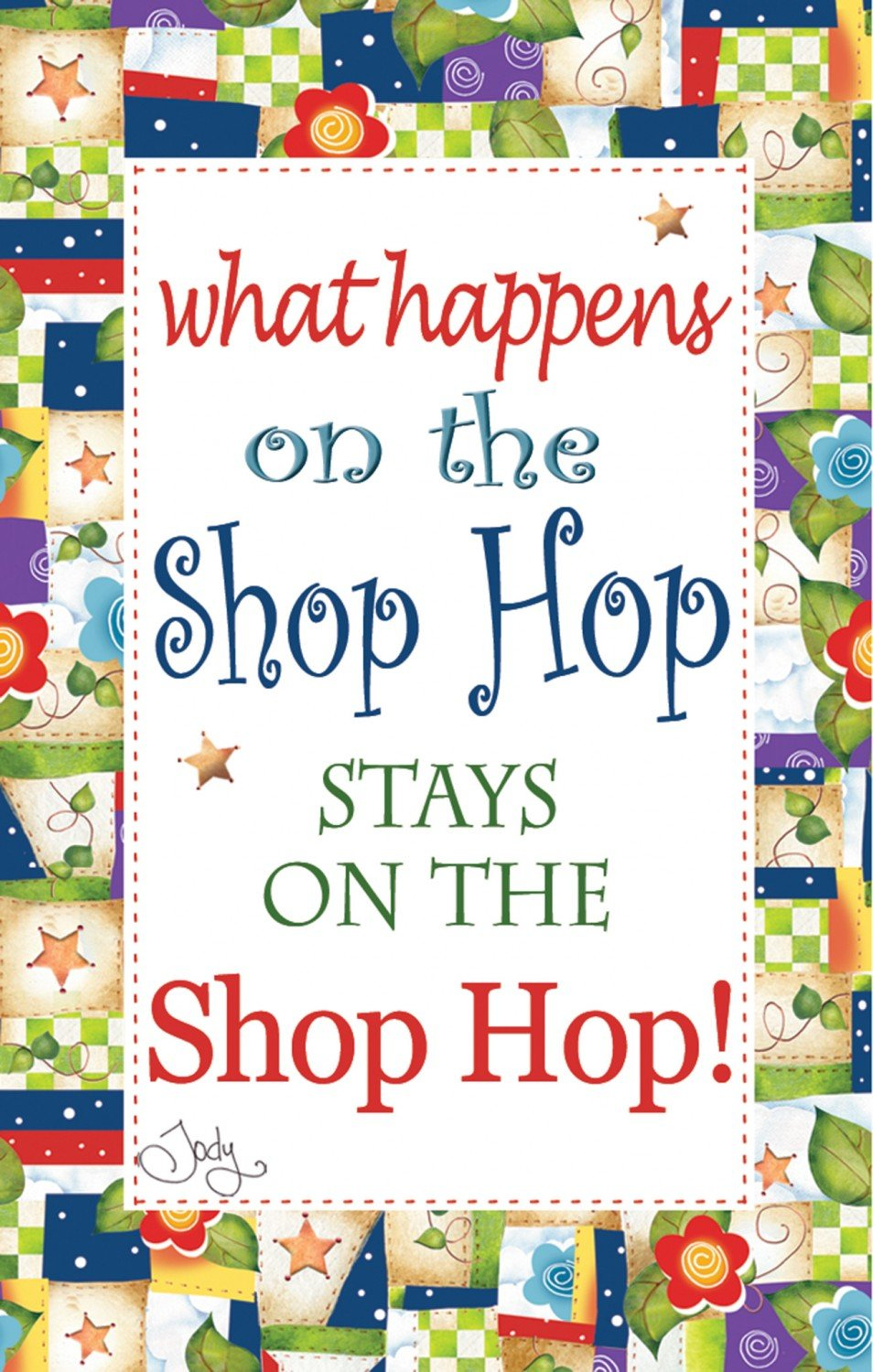 Magnet - What Happens on the Shop Hop, Stays on The Shop Hop