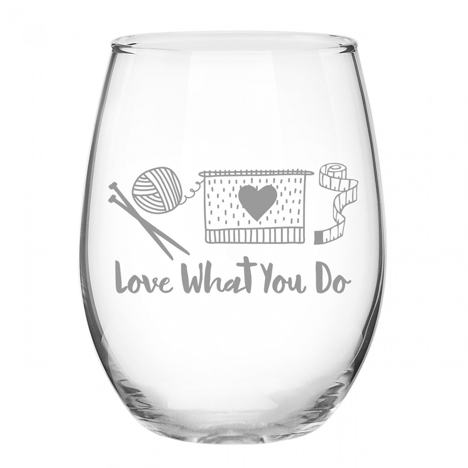 Knit Happy Love What You Do Stemless Wine Glass