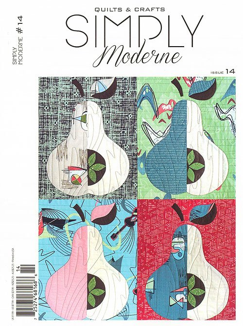 Simply Moderne No. 14 Quilts & Crafts Magazine