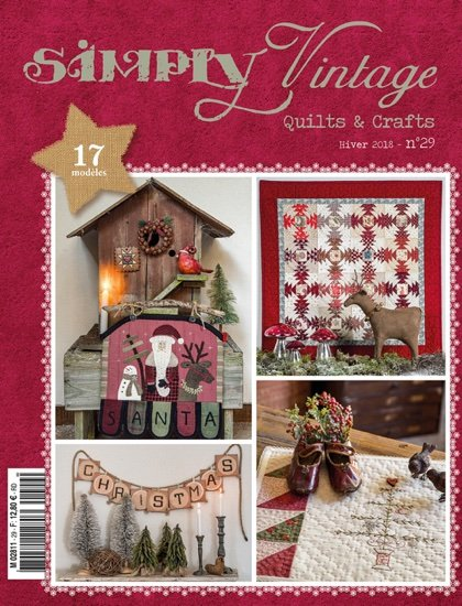 Simply Vintage No. 29 Quilts & Crafts Magazine - Winter 2018