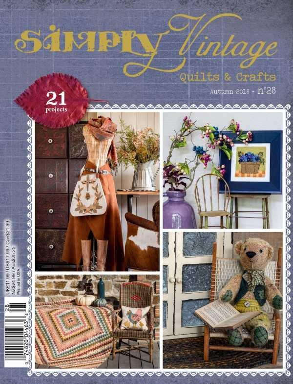 Simply Vintage No. 28 Quilts & Crafts Magazine - Autumn 2018