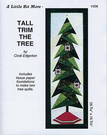 A Little Bit More: Tall Trim the Tree