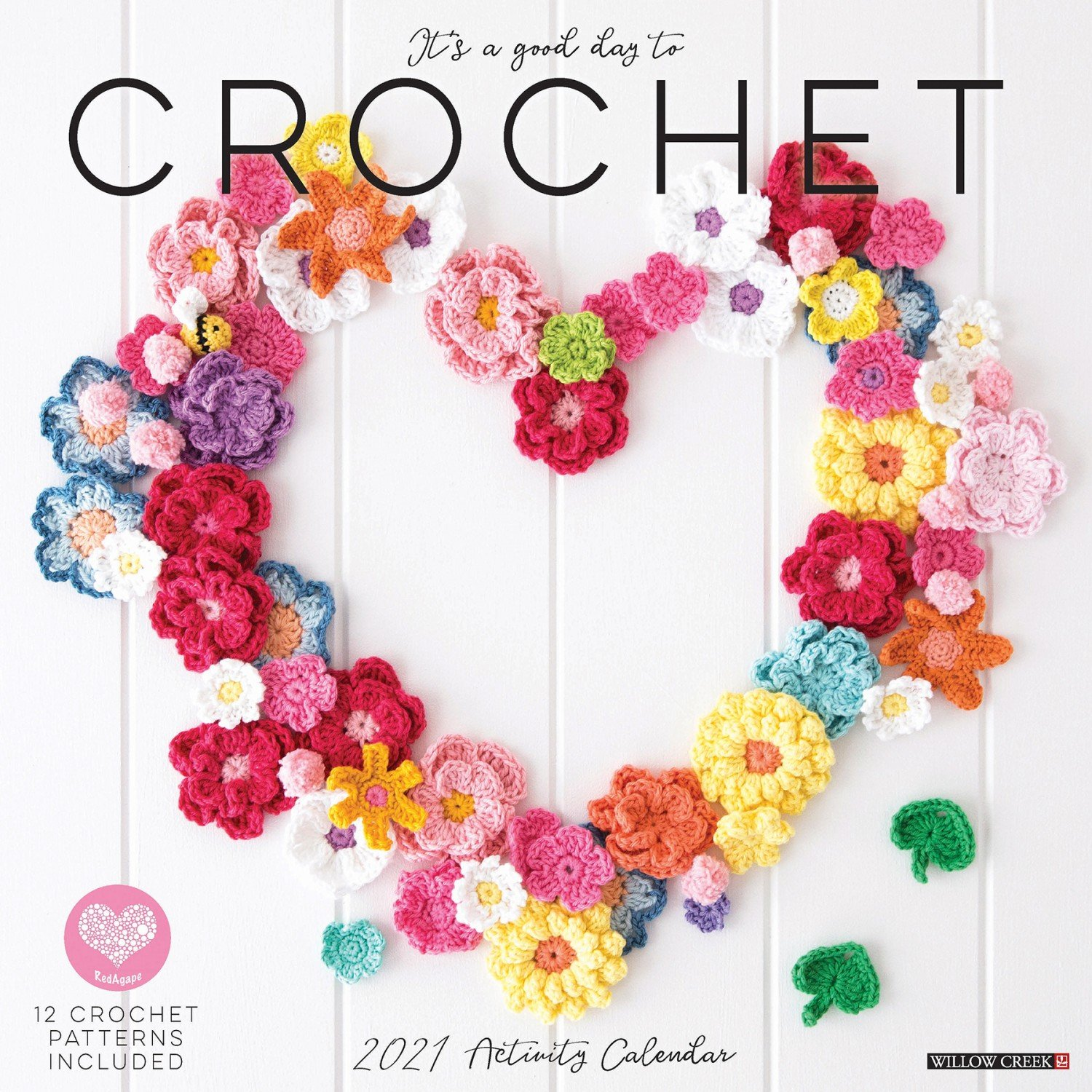 2021 It's a Good Day to Crochet Wall Calendar