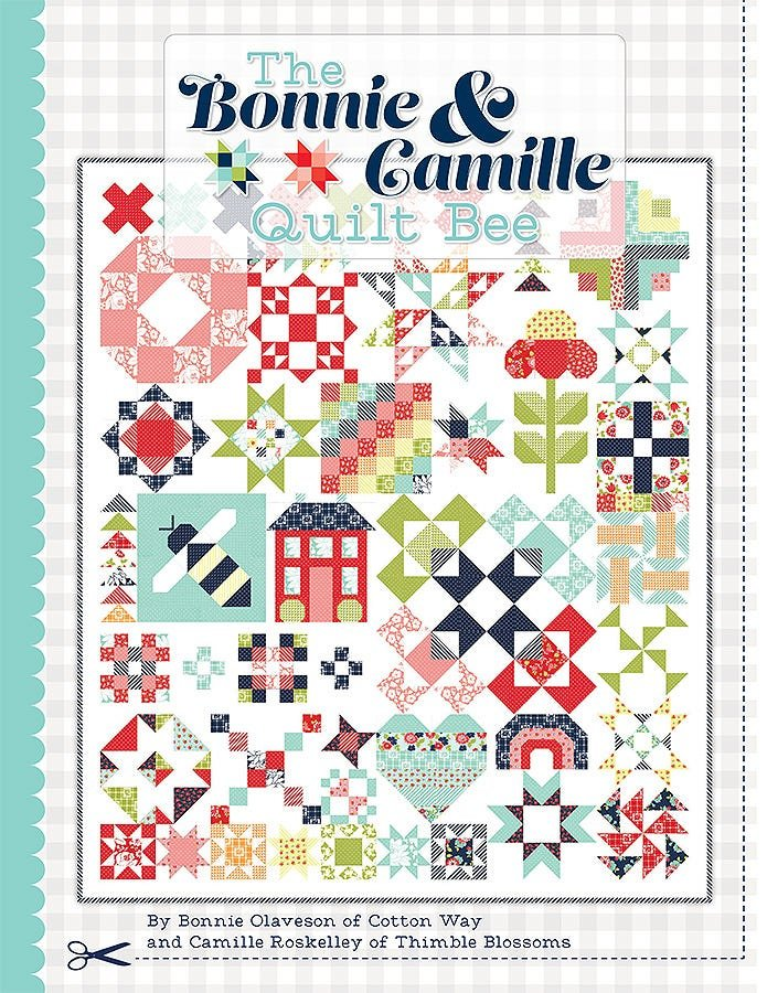 Pre-Order The Bonnie and Camille Quilt Bee