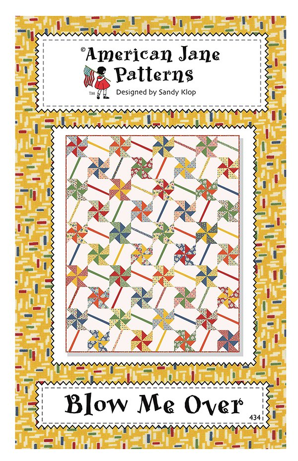Blow Me Over Quilt Pattern by American Jane AJ434