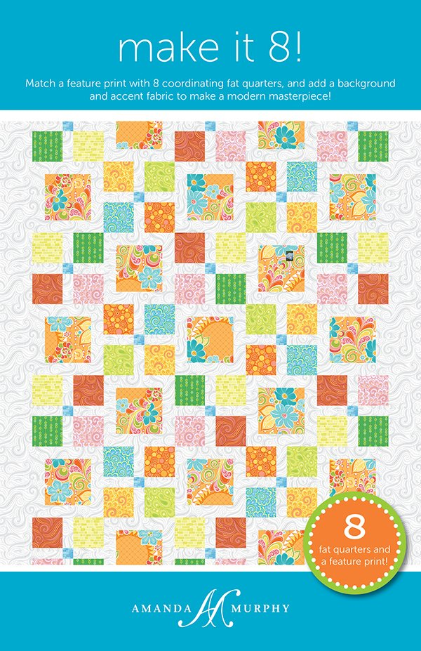 Make It 8 Quilt Pattern by Amanda Murphy AMD-070
