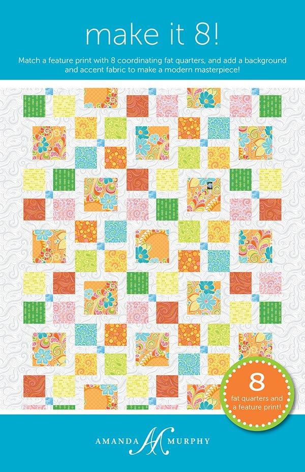 Make It 8 Quilt Pattern by Amanda Murphy AMD-070
