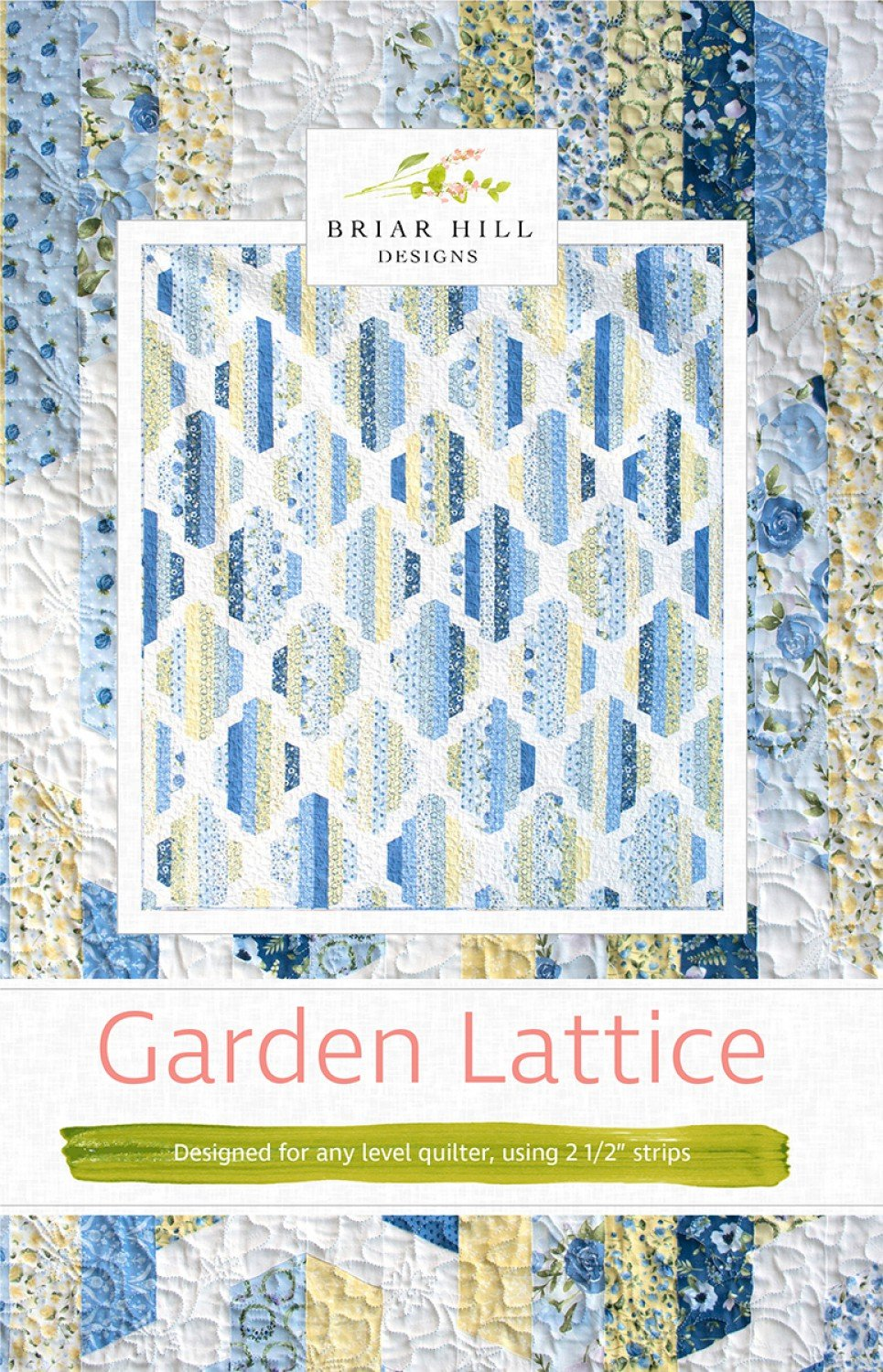 Garden Lattice Quilt Pattern by Briar Hill Designs BHDP-1105