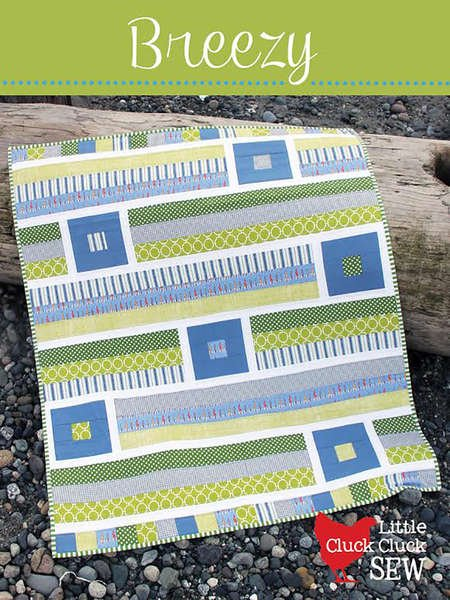Breezy @148 by Cluck Cluck Sew  Quilt Pattern