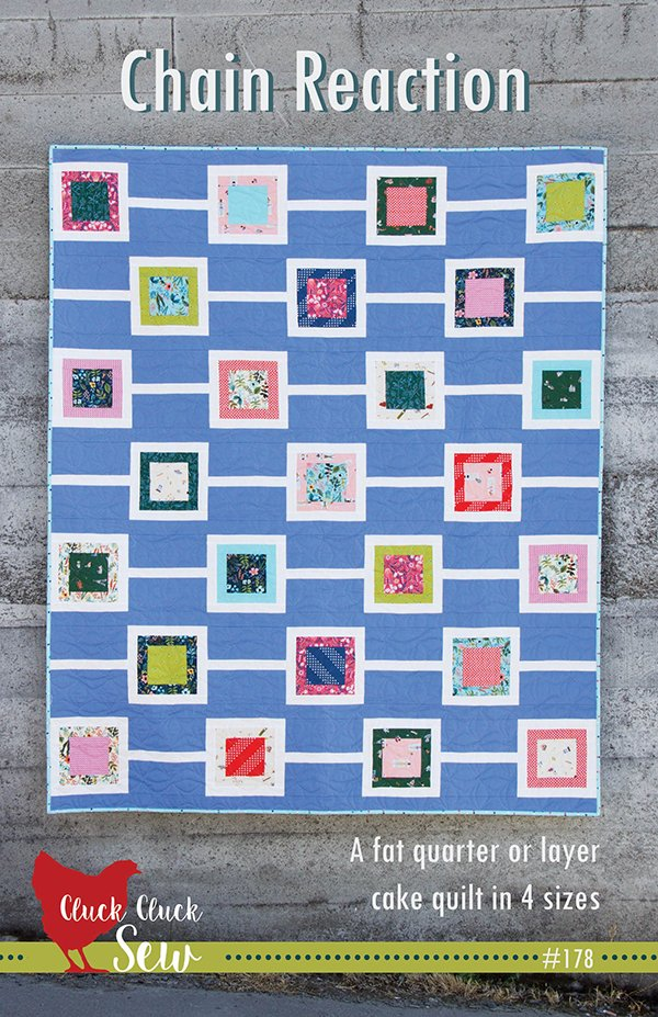 Chain Reaction Quilt Pattern by Cluck Cluck Sew CCS-178