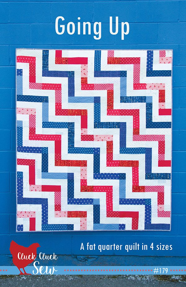 Going Up Quilt Pattern by Cluck Cluck Sew CCS-179