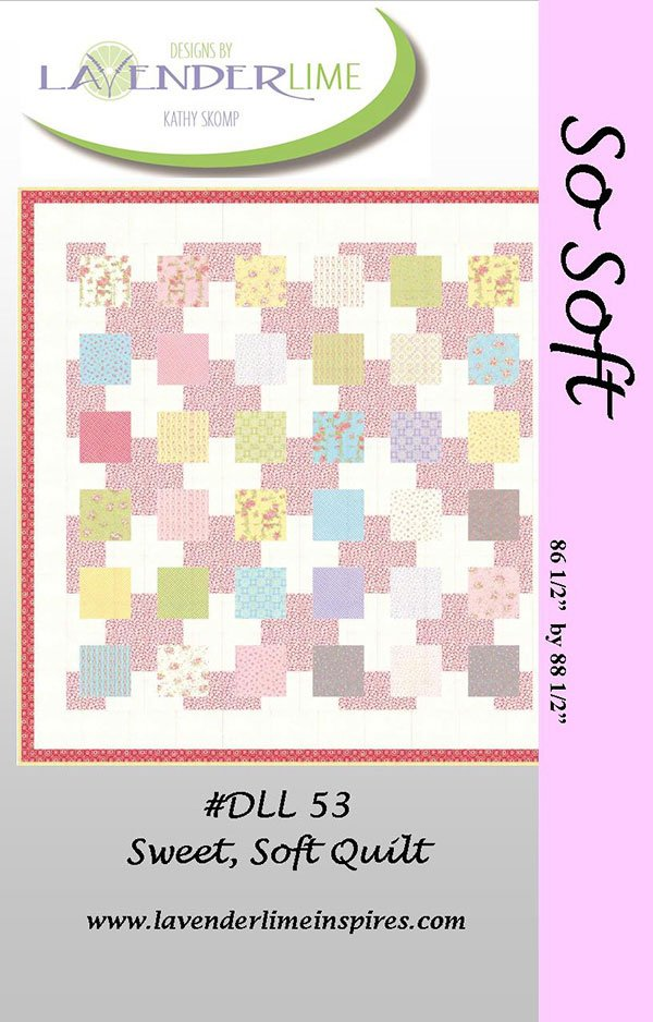 So Soft by Kathy Skomp for Lavender & Lime DLL53