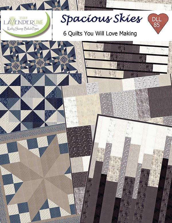 Spacious Skies Quilt Book by Kathy Skomp of Lavender Lime DLL85
