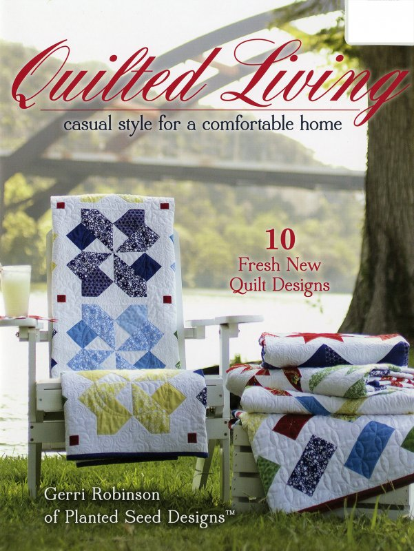 Quilted Living by Gerry Robinson of Planted Seed Designs ISE905