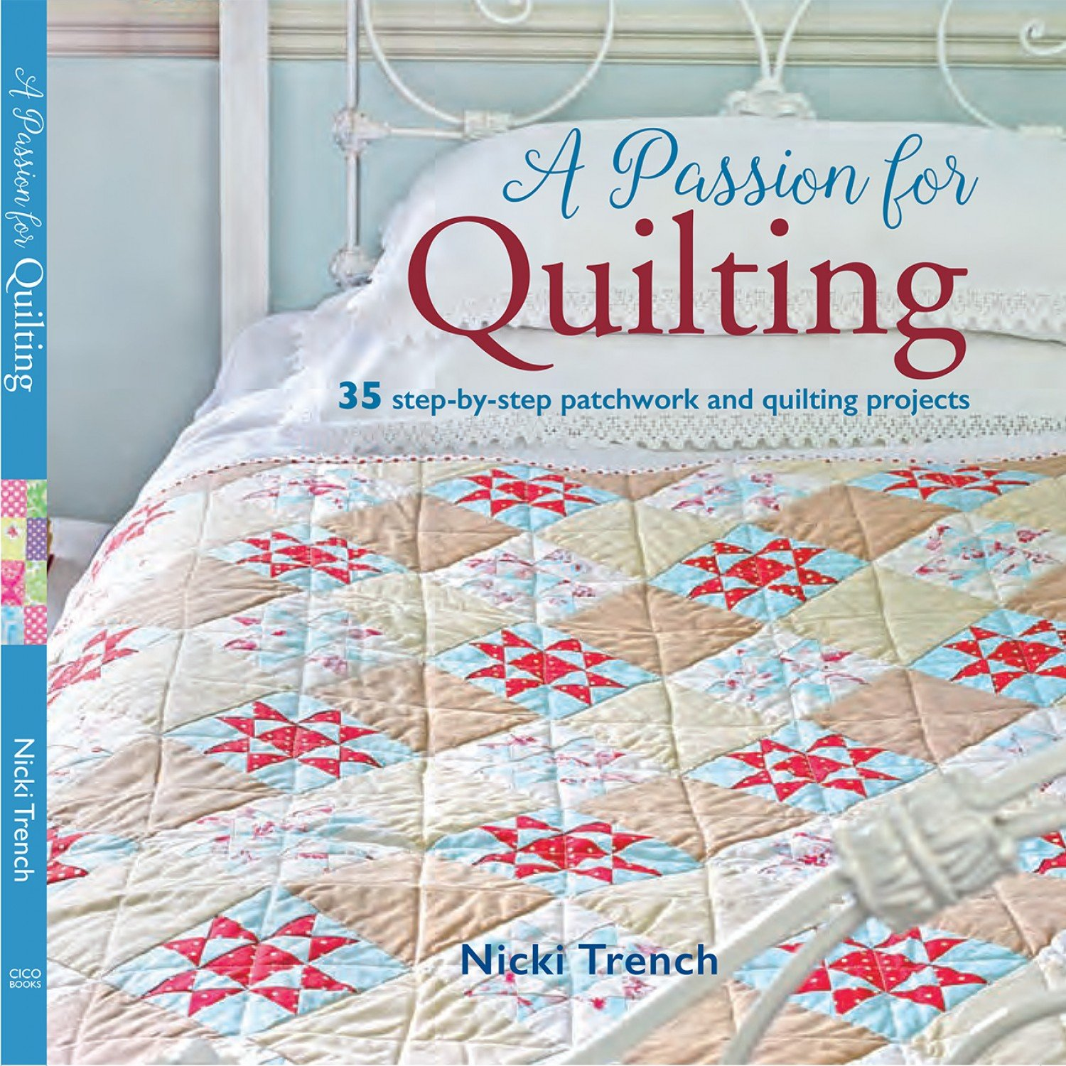 A Passion for Quilting by Nicki Trench RP-584