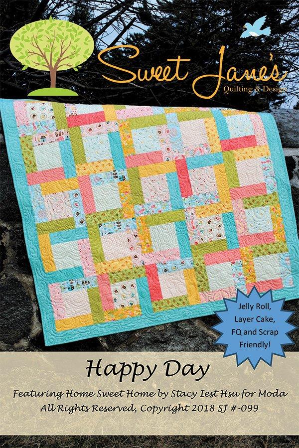 Happy Day Quilt Pattern by Sweet Jane's SJ099