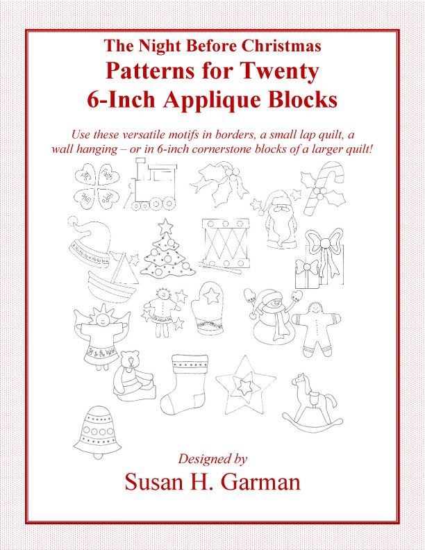 The Night Before Christmas:  Patterns for Twenty 6-inch Applique Blocks