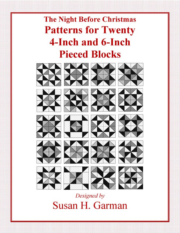The Night Before Christmas:  Patterns for Twenty 4-inch and 6-inch Pieced Blocks