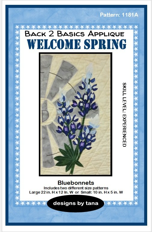 1181A  Welcome Spring~Bluebonnets applique pattern only