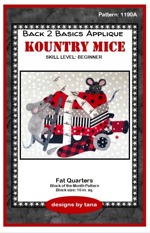 1190A Kountry Mice~Fat Quarters applique pattern only