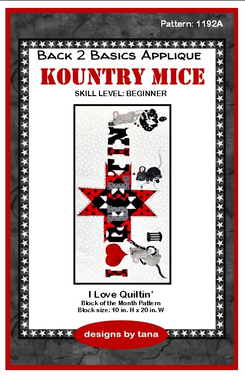 1192A Kountry Mice~I Love Quiltin' applique pattern only