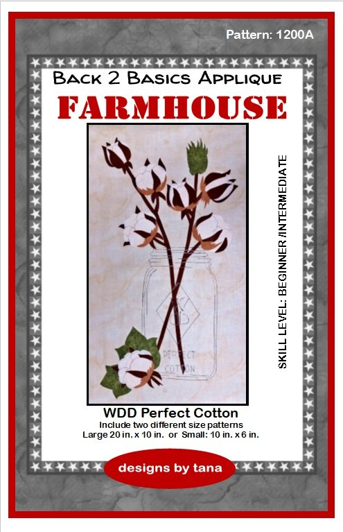 Farmhouse WDD Perfect Cotton applique pattern only