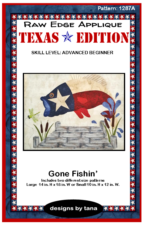 1287A Texas Edition ~ Gone Fishin'