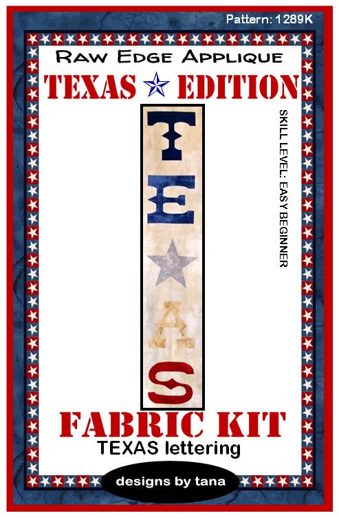 1289K Texas Edition ~ TEXAS lettering Fabric Kit