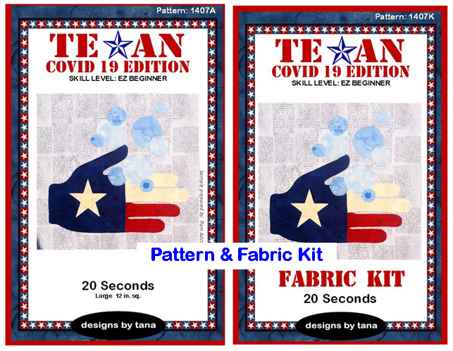 1407AK Texan COVID 19 Edition ~ 20 Seconds Pattern and Fabric Kit