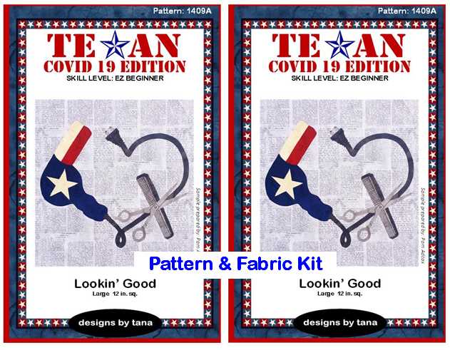 1409AK Texan COVID 19 Edition ~ Lookin' Good Pattern and Fabric Kit