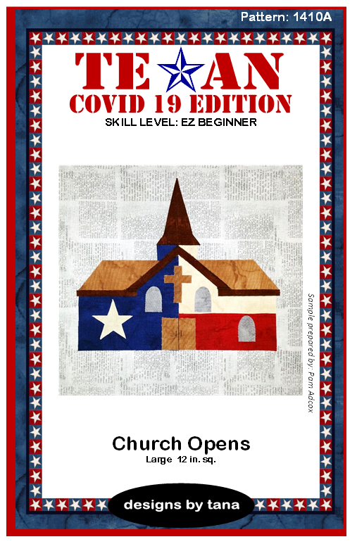 1410A Texan COVID 19 Edition ~ Church Opens PATTERN ONLY
