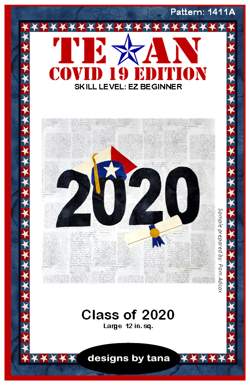1411A Texan COVID 19 Edition ~ Class of 2020 PATTERN ONLY