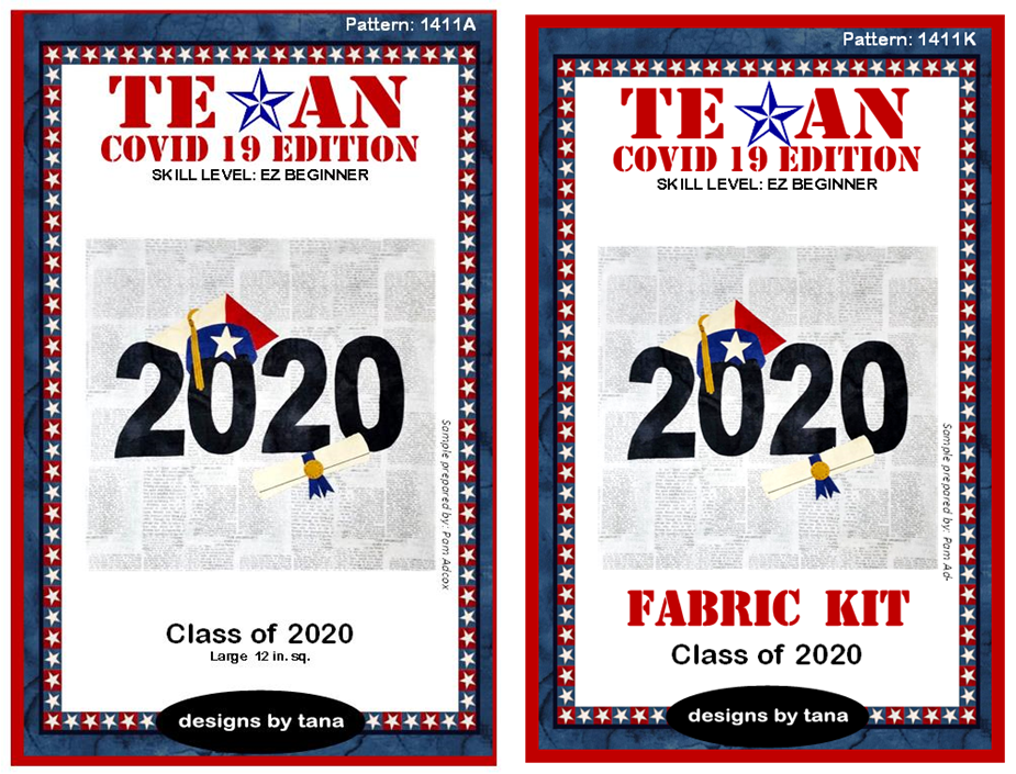 1411AK Texan COVID 19 Edition ~ Class of 2020 Pattern and Fabric Kit