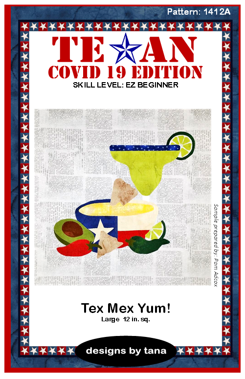 1412A Texan COVID 19 Edition ~ Tex Mex Yum PATTERN ONLY
