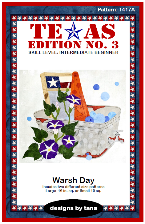1417A Texas Edition No. 3 ~ Warsh Day Pattern Only