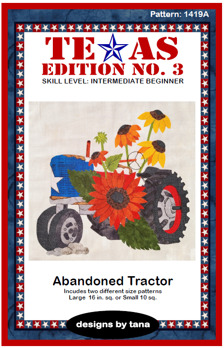 1419A Texas Edition No. 3 ~ Abandoned Tractor Pattern Only