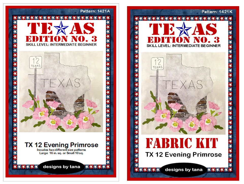 1421AK Texas Edition No. 3 ~ TX 12 Evening Primrose Pattern and Fabric Kit