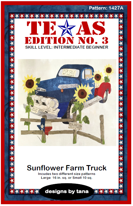 1427A Texas Edition No. 3 ~ Sunflower Farm Truck Pattern Only