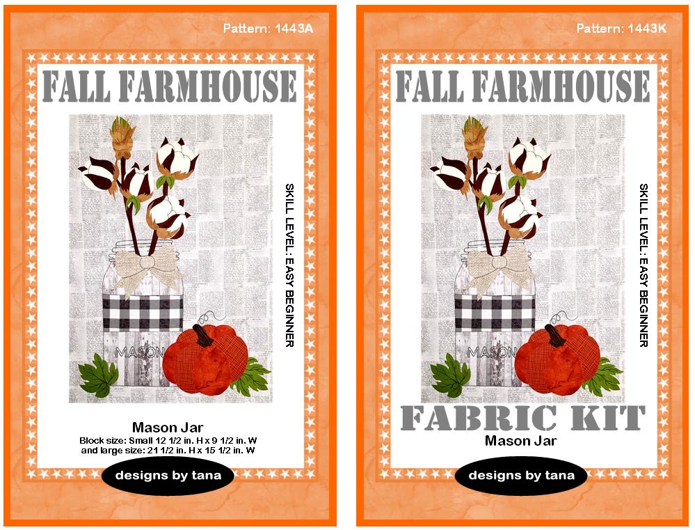 1443AK Fall Farmhouse ~ Mason Jar Pattern and Fabric Kit