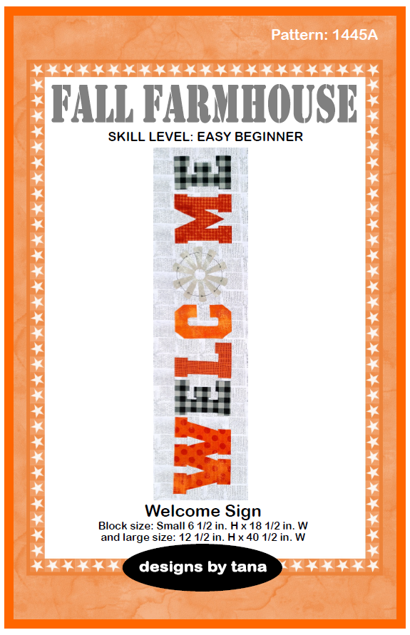 1445A Fall Farmhouse ~ Welcome Sign Pattern only