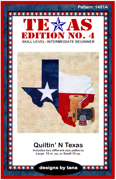 1450APIF Texas Edition No. 4 ~ Quiltin' N Texas Pattern Only Complete Set