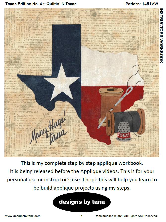 1451VDD FREE Texas Edition No. 4 ~ Quiltin' N Texas Step By Step Workbook