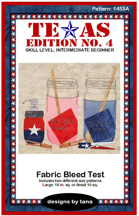 1453A Texas Edition No. 4 ~ Fabric Bleed Test pattern only