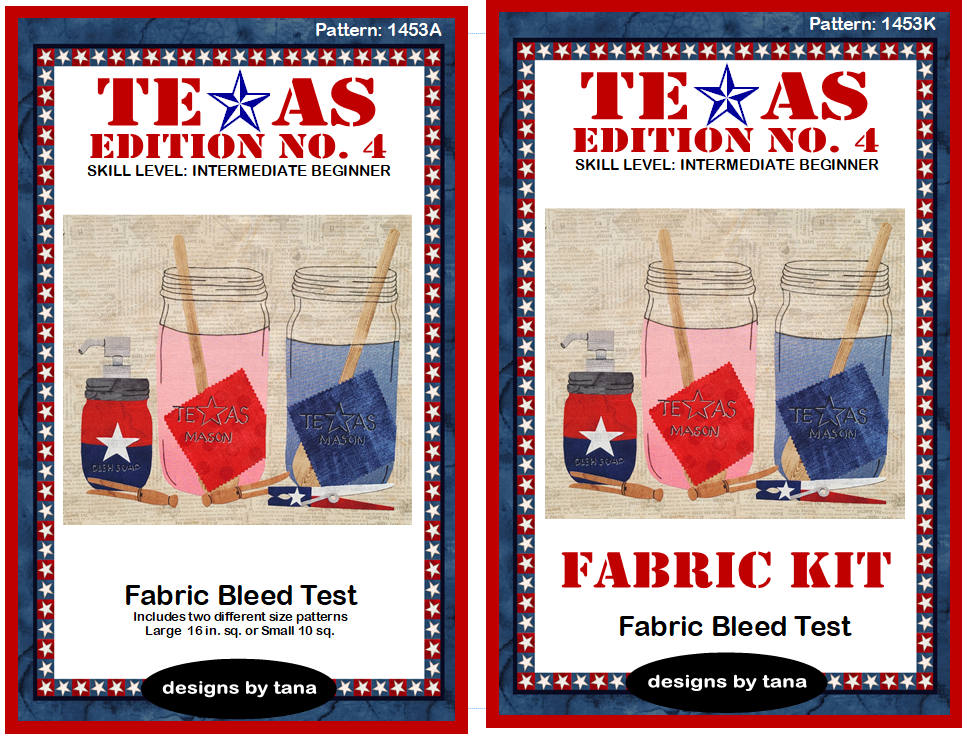 1453AK Texas Edition No. 4 ~ Fabric Bleed Test Pattern and Kit