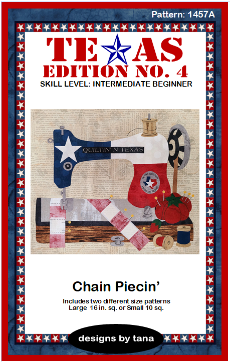 1457A Texas Edition No. 4 ~ Chain Piecin'  pattern only